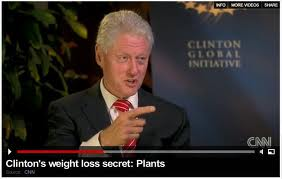 "Bill Clinton making a point about his ""plant-based"" diet to Wolf Blitzer on CNN. You can see this video on the Video tab of this website."